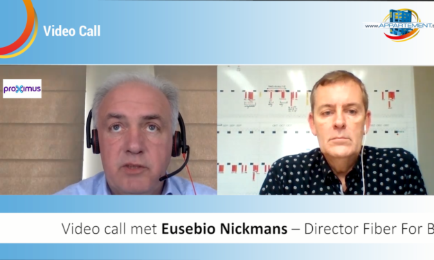 VIDEOCALL EUSEBIO NICKMANS: PROXIMUS VERSNELT ROLL OUT FIBER