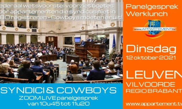 PANELGESPREK LEUVEN VILVOORDE: SYNDICI EN COWBOYS